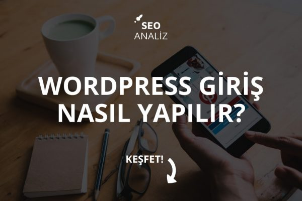 WordPress Giriş Nasıl Yapılır?