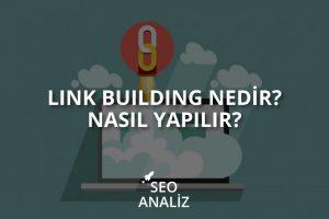 Link Building Nedir? Nasıl Yapılır?