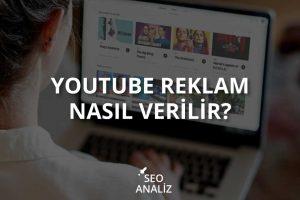 Youtube Reklam nasıl verilir