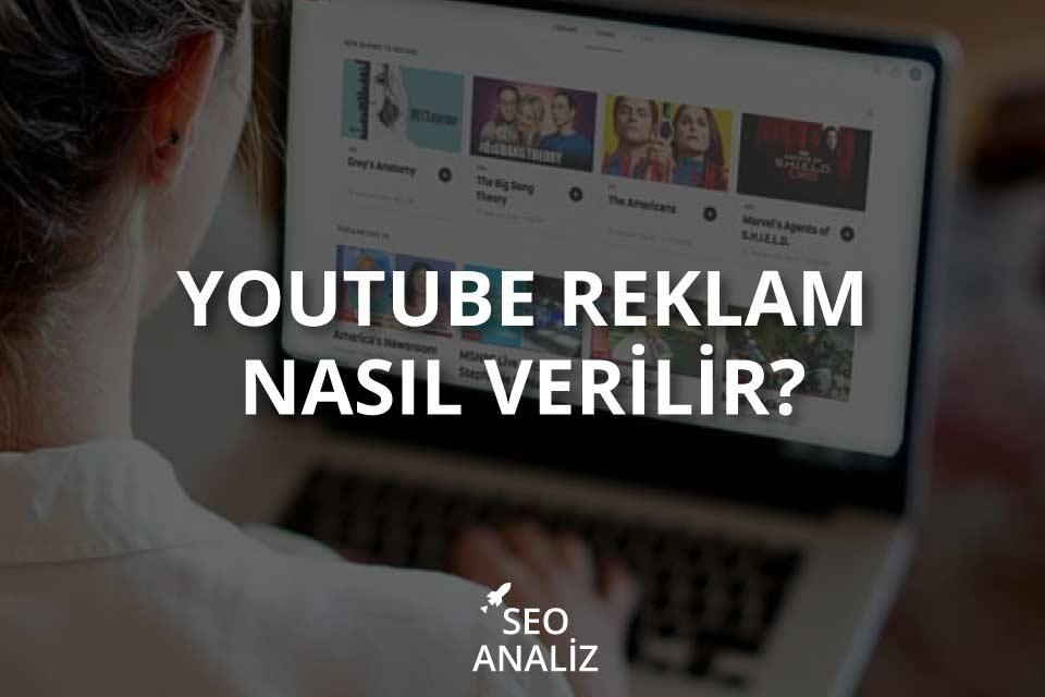 Youtube Reklam Nasıl Verilir?